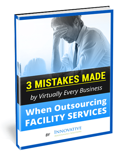 3 Mistakes Made by Virtually Every Business When Outsourcing Facility Services